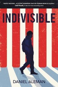 Daniel Aleman - Indivisible.
