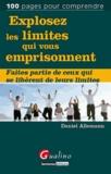 Daniel Allemann - Explosez les limites qui vous emprisonnent - Faites partie de ceux qui se libèrent de leurs limites.