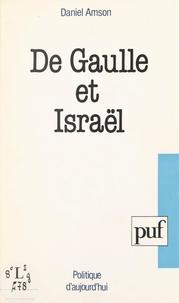 Daniel Amson - De Gaulle et Israël.