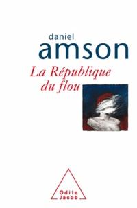 Daniel Amson - République du flou (La).