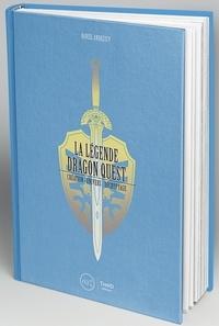 Daniel Andreyev - La légende de Dragon Quest - Création, univers, décryptage.