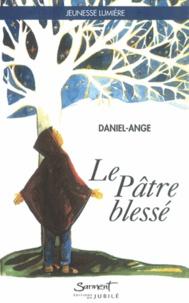 Daniel-Ange - Le Pâtre blessé.