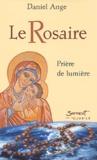 Daniel Angé - Le Rosaire - Prière de lumière.