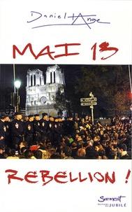 Daniel-Ange - Mai 13 rébellion !.