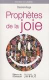 Daniel-Ange - Prophètes de la joie.