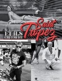 Daniel Angeli - Et ils créèrent Saint-Tropez.