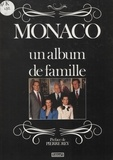 Daniel Angeli et Bruno Mouron - Monaco - Un album de famille.