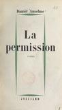 Daniel Anselme - La permission.