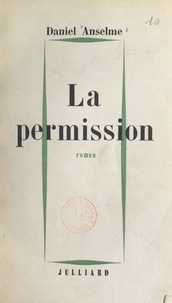 Daniel Anselme - La permission.