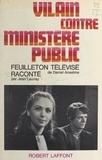 Daniel Anselme et Jean Launay - Vilain contre ministère public.