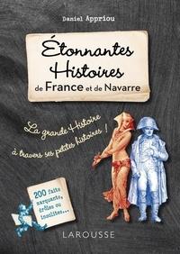 Daniel Appriou - Etonnantes histoires de France et de Navarre.