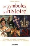 Daniel Appriou - Les symboles de l'histoire.