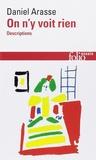 Daniel Arasse - Coffret 2 volumes : Histoires de peintures; On n'y voit rien.