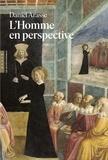 Daniel Arasse - L'Homme en perspective - Les primitifs d'Italie.