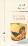 Daniel Arasse - Les visions de Raphaël.