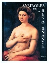 Daniel Arasse et Maurice Brock - Symboles de la Renaissance Tome 3 : .