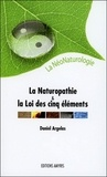 Daniel Argelas - La naturopathie et la loi des cinq éléments, la néonaturologie.