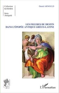 Histoiresdenlire.be Les figures du destin dans l'épopée antique gréco-latine Image