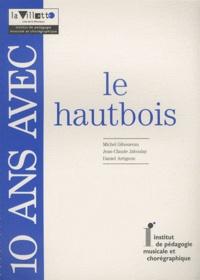 Daniel Arrignon et Michel Giboureau - 10 ans avec le hautbois - Catalogue raisonné.