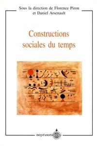 Daniel Arsenault et Florence Piron - Constructions sociales du temps.