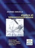 Daniel Augot et Frédérique Oggier - Algébre et télécommunications.