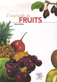 Daniel Babo - L'encyclopédie des fruits.