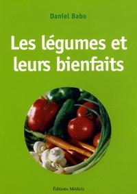 Daniel Babo - Les légumes et leurs bienfaits.
