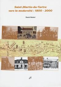 Daniel Baduel - Saint-Martin-du-Tertre vers la modernité : 1800-2000.