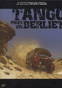 Daniel Balage et Fred Weytens - Tango pour un Berliet.