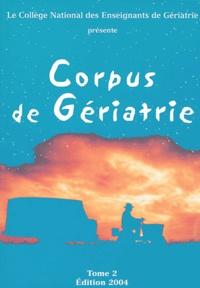 Daniel Balas et Joël Belmin - Corpus de Gériatrie - Tome 2.