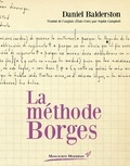 Daniel Balderston - La méthode Borges.