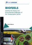 Daniel Ballerini - Biofuels - Meeting the energy and environmental challenges of the transportation sector.