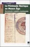 Daniel Baloup et Stéphane Boissellier - La péninsule Ibérique au Moyen Age.