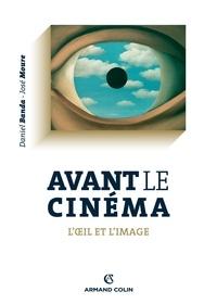 Daniel Banda et José Moure - Avant le cinéma - L'oeil et l'image.