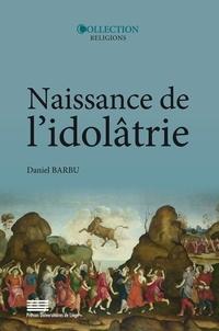 Naissance de lidôlatrie - Image, identité, religion.pdf
