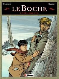 Daniel Bardet et Éric Stalner - Le Boche - Tome 03 - Entre la chair et l'os.