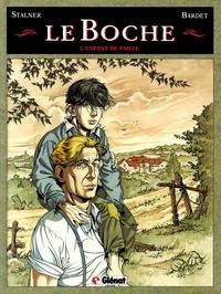 Daniel Bardet et Éric Stalner - Le boche Tome 1 : L'enfant de paille.