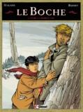 Daniel Bardet et A Stalner - Le Boche Tome 3 : Entre la chair et l'os.