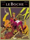 Daniel Bardet et A Stalner - Le Boche Tome 6 : Nuit de Chine.