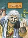 Daniel Bardet et François Dermaut - Les chemins de Malefosse : intégrale Tome 2 : .