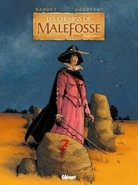 Daniel Bardet et Brice Goepfert - Les chemins de Malefosse Tome 21 : Plaie d'argent.