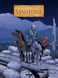 Daniel Bardet et Brice Goepfert - Les chemins de Malefosse Tome 22 : Fortune vagabonde.