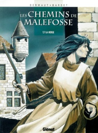 Daniel Bardet et François Dermaut - Les chemins de Malefosse Tome 7 : La vierge.