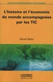 Daniel Battu - L'histoire et l'économie du monde accompagnées par les TIC.