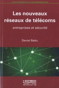 Les nouveaux réseaux de télécoms - Entreprises et sécurité.pdf