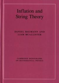 Daniel Baumann et Liam McAllister - Inflation and String Theory.