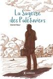 Daniel Baur - La Sagesse des Palétuviers.