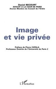 Daniel Bécourt - Image et vie privée.
