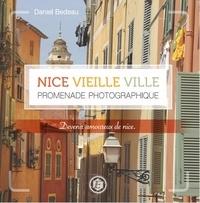Nice vieille ville- Promenade photographique - Daniel Bedeau |