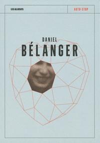 Daniel Bélanger - Auto-stop.